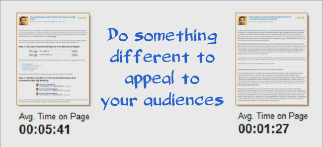 Do something different to appeal to your audiences