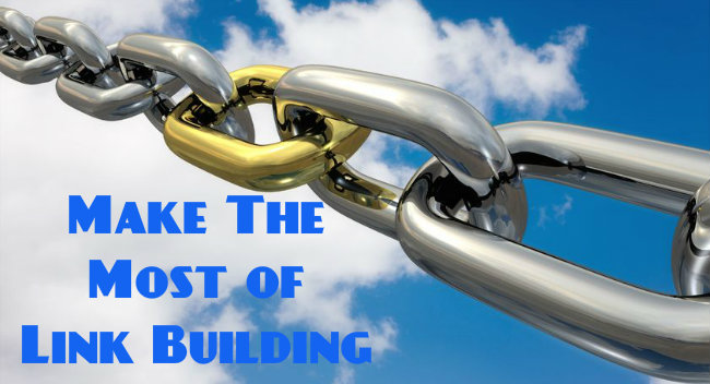Make the most of link building