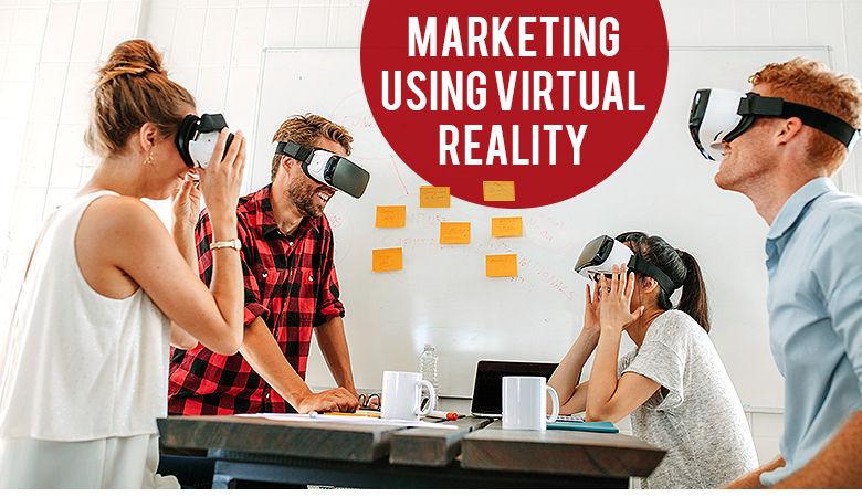 Marketing using virtual reality