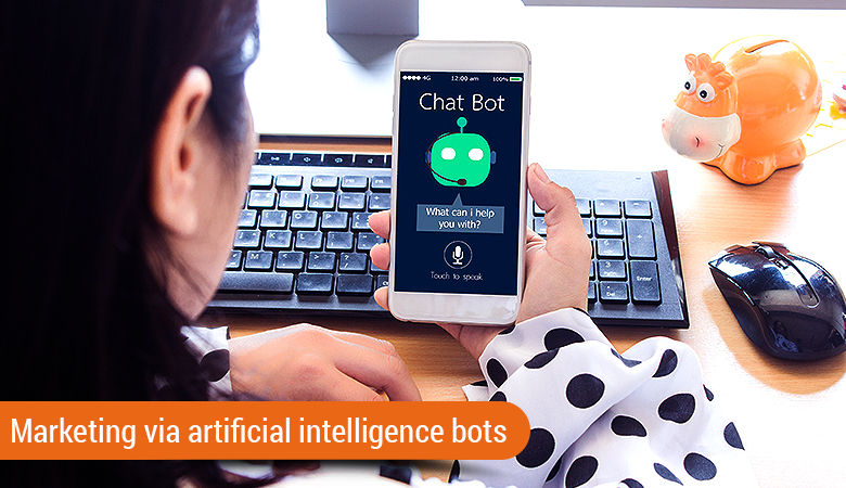 Marketing via artificial intelligence bots