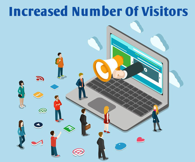 Increased number of visitors